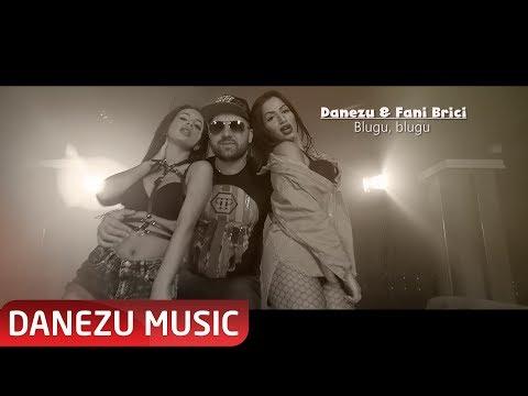 Danezu & Fani Brici – Blugu, blugu Video