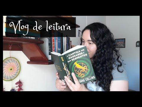 Vlog de leitura: A Cantiga dos Pásssaros e das Serpentes | Projeto Tordo | Um Livro e Só
