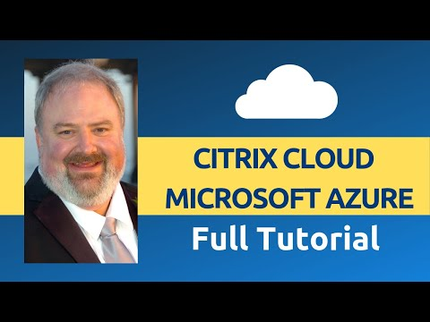 Citrix Training | Citrix Cloud And Microsoft Azure Full Tutorial for ...