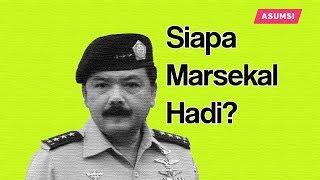 Emang Siapa Sih Marsekal Hadi Pilihan Presiden Jokowi?