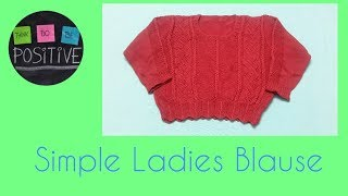 How to knit simple ladies blouse | Satrangi knitting