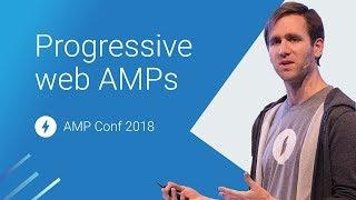Progressive Web AMPs: the Story so Far (AMP Conf 2018) | Kholo.pk