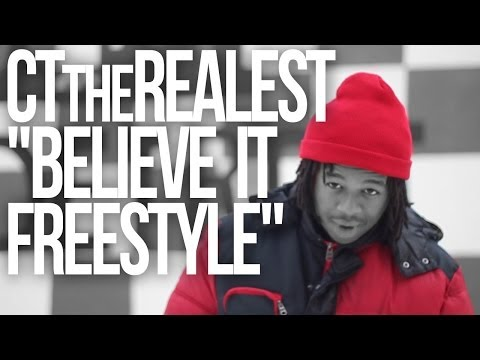 """@CTtherealest """"Believe It Freestyle"""" Official Promo 2014"""