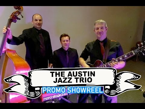Austin Jazz Trio Video