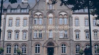 Student Testimonials: University Certificate - Principles of Biobanking - Class of 2013