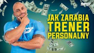 Jak zarabia trener personalny - Krzysztof Piekarz - SFD