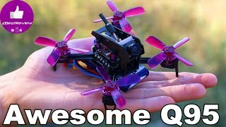 ✔ Awesome Q95 - Cool FPV Racer, 2S and 3S Battery Test!