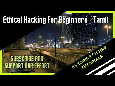 Ethical Hacking in 10 Hours Free | Educational Video with chapters in description.(Tamil)