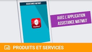 L'application Assistance Matmut : la tranquillité dans la poche - YouTube