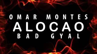 Alocao - Omar Montes   Letra   ft Bad Gyal