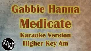 medicate gabbie hanna karaoke higher key - TH-Clip