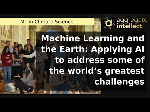 Machine Learning and the Earth: Applying AI to address some of the world's greatest challenges