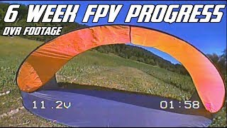 6 Week Drone FPV Progress - Ru-Z FPV - Eachine Wizard x220