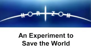 An Experiment To Save The World