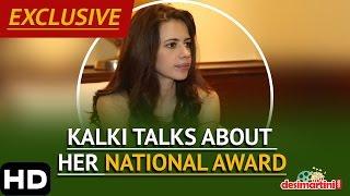 Kalki Talks About Her National Award