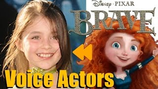 """""""Brave"""" Voice Actors and Characters"""
