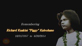 "Richard Kuakini ""Piggy"" Kaleohano Eulogy"