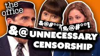 Unnecessary Censorship - The Office US