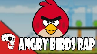 Angry Birds Rap by JT Machinima