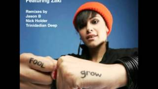 Zaki Ibrahim - Grow  (Nick Holder Jason B Remix)