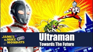 Ultraman (SNES) James & Mike Mondays