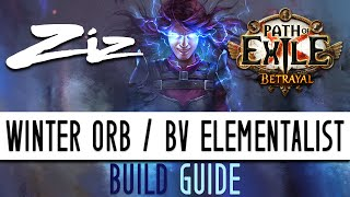 Ziz   Winter Orb  BV Starter Build Guide! 3.5 Path Of Exile: Betrayal