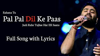 Arijit Singh: Pal Pal Dil Ke Paas Title Track | Karan Deol, Sahher Bambba | Parampara Thakur