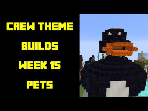 Minecraft - Your Theme Builds - Week 15 - Pets