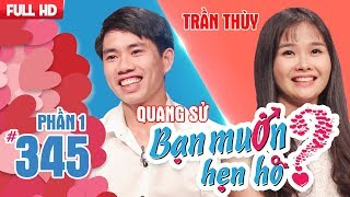 The beauty is famous for her journey of finding ideal lover|Quang Su - Tran Thuy | BMHH 345 💗