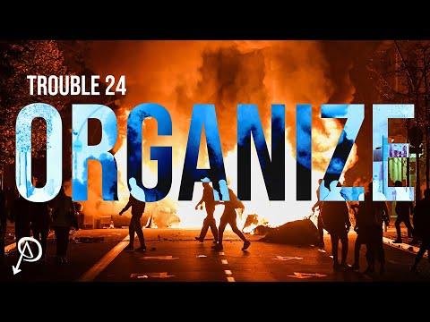 Trouble #24 - Organize: For Autonomy & Mutual Aid [Trailer]