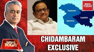 P Chidambaram Exclusive On Removal Of Article 370 & J&K Reorganisation Bill |News Today With Rajdeep