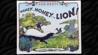 Honey... Honey... Lion! By Jan Brett Read Aloud