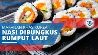 Kimbab, Jenis Makanan Korea yang Populer Dibawa Piknik, Hiking, atau Aktivitas Lain di Luar Ruangan