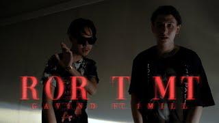 GAVIN.D - ROR T MT Ft. 1MILL (Official MV)