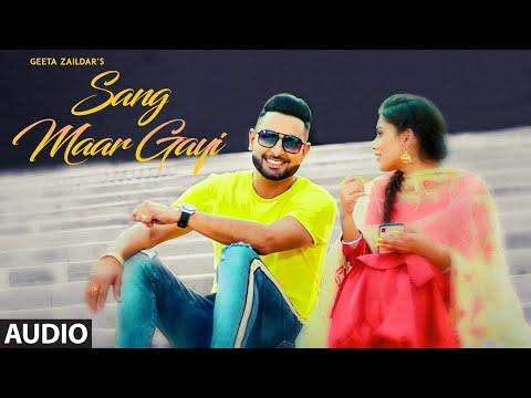 Sang Maar Gayi: Geeta Zaildar (Full Audio Song)