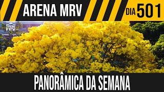 ARENA MRV | 10/10 PANORÂMICA DA SEMANA | 03/09/2021