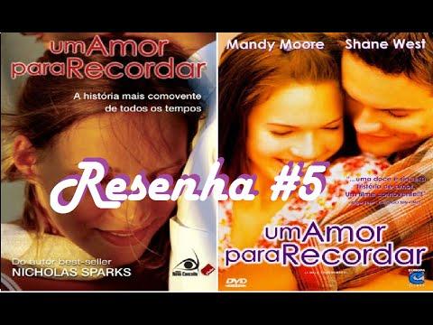 Resenha #5 - Um Amor Para Recordar (A Walk Remember) do Nicholas Sparks - MDL