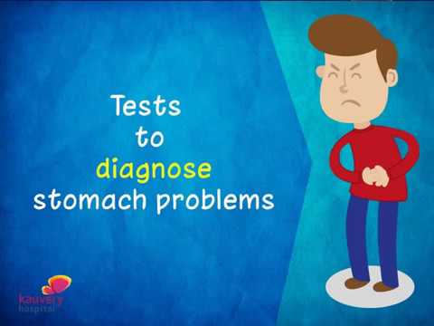 Tests to diagnose Stomach Problems