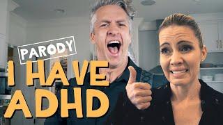 "I Have ADHD - ""My Own Worst Enemy"" Parody"
