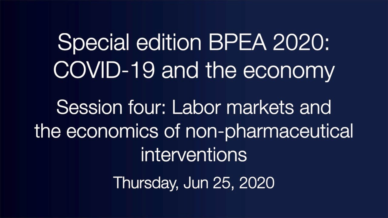 Session four: Labor markets and the economics of non-pharmaceutical interventions