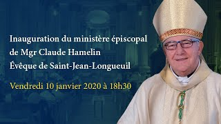 EN DIRECT: Messe d'inauguration du ministère épiscopal de Mgr Claude Hamelin