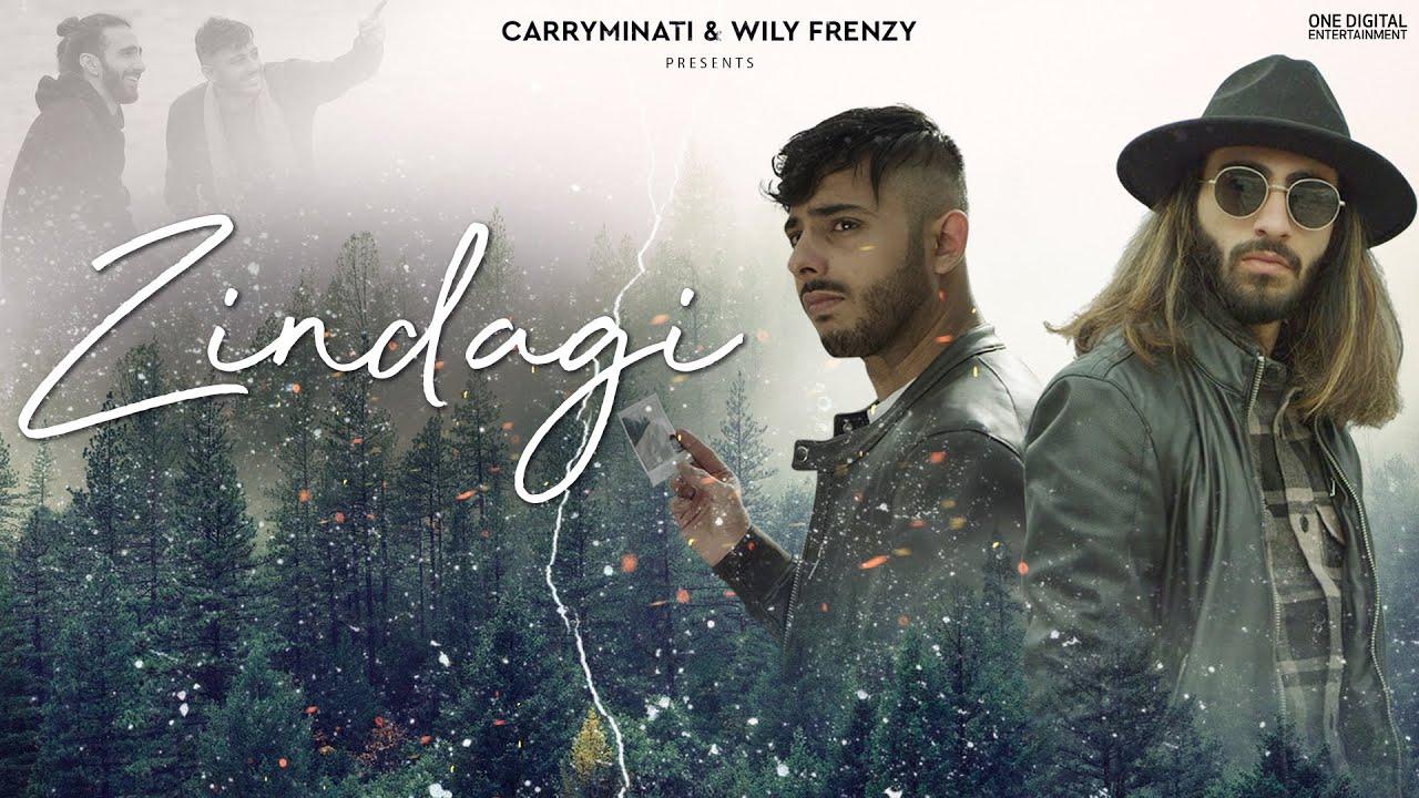 Zindagi Lyrics by CARRYMINATI and Wily Frenzy