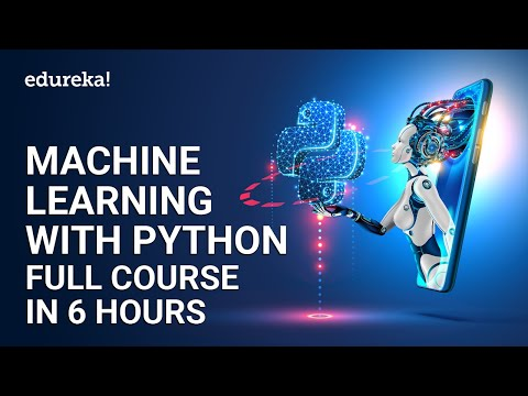 Machine Learning with Python Full Course in 6 Hours | Python for ...