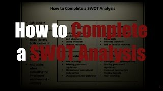 How to Complete a SWOT Analysis