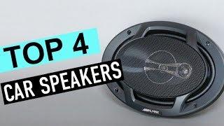BEST 4: Car Speakers 2019