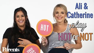 Ali Fedotowsky & Catherine Lowe Play Hot or Not: Maternity Fashion Edition | Parents