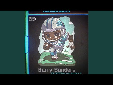 DNA Prezzy – Barry Sanders