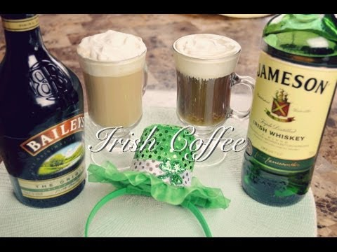 Video Irish Coffee Recipe : Irish Coffee Baileys : St Patrick's Day : Seonkyoung Longest
