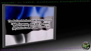"""Estonia National Anthem """"Mu isamaa, mu onn ja room"""" INSTRUMENTAL with lyrics"""