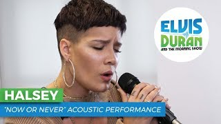 "Halsey - ""Now or Never"" 